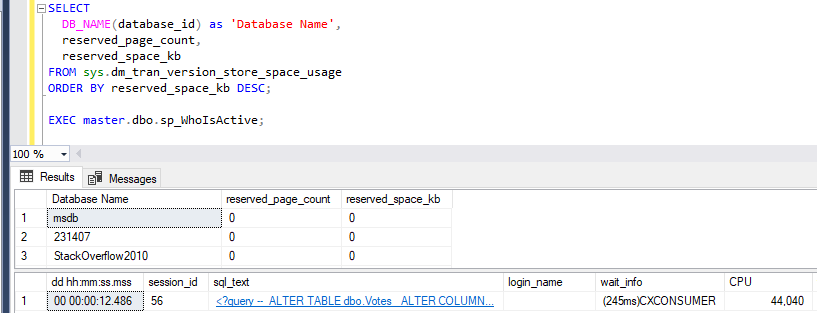 Screenshot of query and results showing alter is running and version store is empty