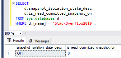 Screenshot of query and results showing snapshot is off in this database